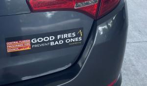 Good Fires Prevent Bad Ones Bumper Sticker on Car